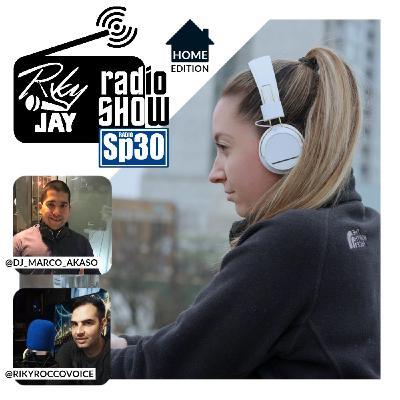 RikyJay Radio Show - #30 - Home Edition