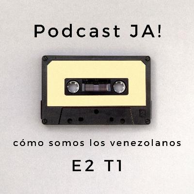 Cómo somos los venezolanos | e2 t1