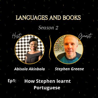 HOW STEPHEN LEARNT PORTUGUESE