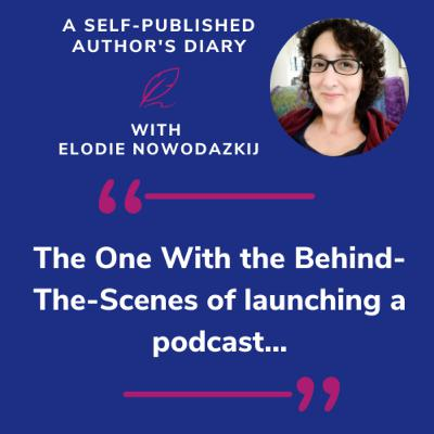 Ep. 6 - The One With The Behind-The-Scenes of Launching a Podcast...