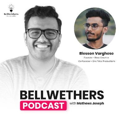 Blesson Varghese, Founder of Bless Creatics & Co-Founder of One Tribe Productions