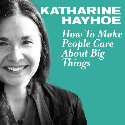 How to Make People Care About Big Things