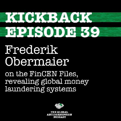 39. Frederik Obermaier on the FinCEN Files, revealing global money laundering systems