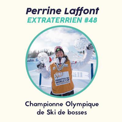#48 - Perrine Laffont - Ski de Bosse, Esprit d'équipe & Ambition