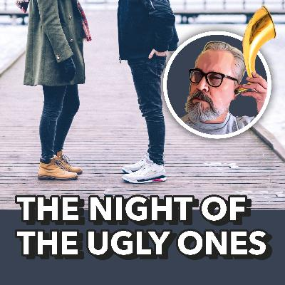 The Night of the Ugly Ones, by Mario Benedetti