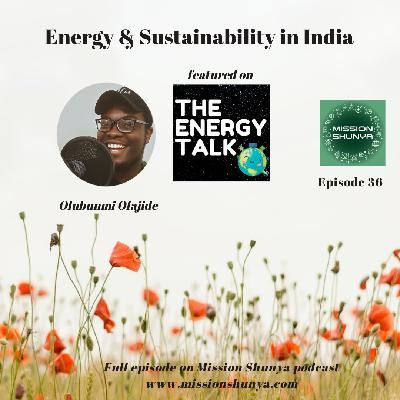 36: The Energy Talk - Energy & Sustainability in India