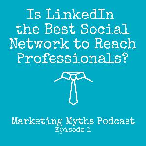 Is LinkedIn the Best Social Network to Reach Professionals?