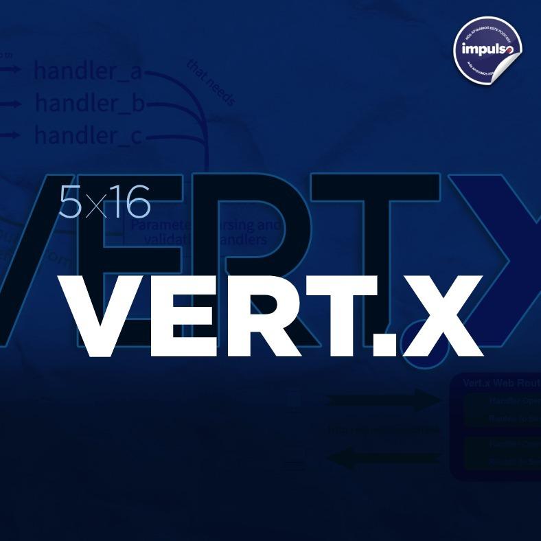 🍰 5x16 - Short Tag #14: Vert.x