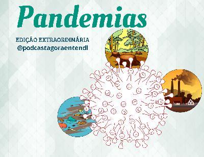 Pandemias, evolução, ciência e meio ambiente