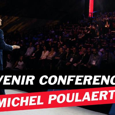 Comment devenir conférencier professionnel avec Michel Poulaert