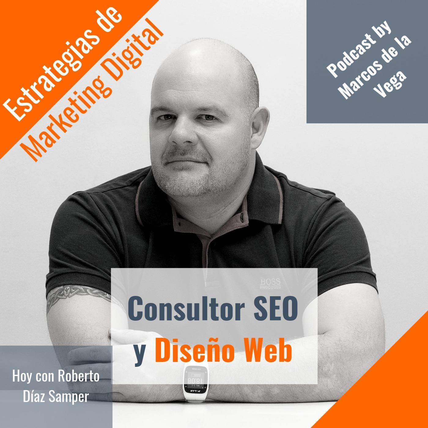 Episodio 9 - Consultor SEO y diseño web con Roberto Díaz