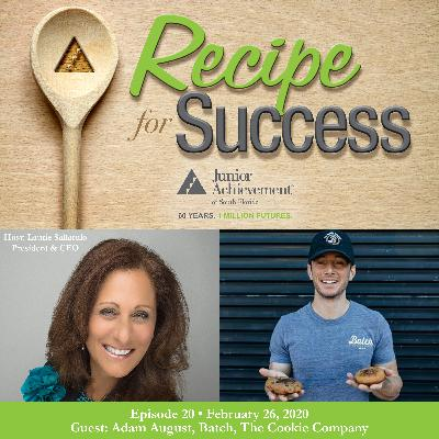 Recipe for Success, Episode 20, February 26, 2020, Guest Adam August