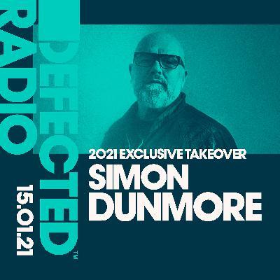 Defected Radio Show: Simon Dunmore Exclusive Takeover - 15.01.21