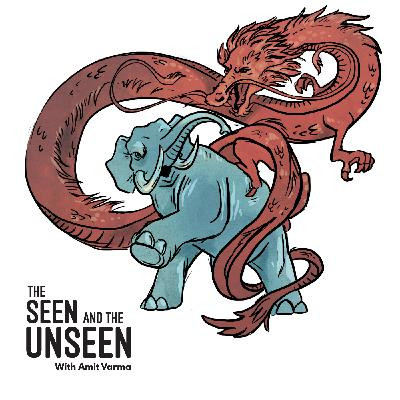 Ep 181: The Dragon and the Elephant