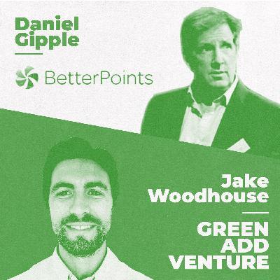 12: Dan Gipple - BetterPoints - Behaviour Change Tech For Sustainability