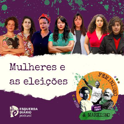 33: Mulheres e as eleições