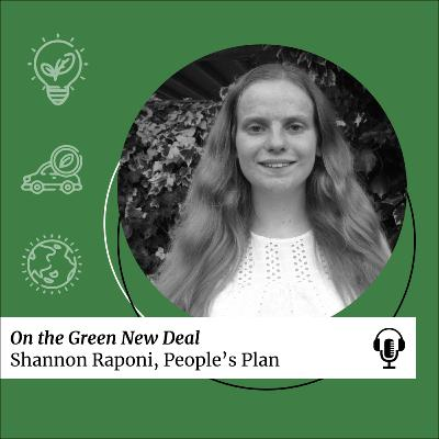 SDG 13: On the Green New Deal with Shannon Raponi