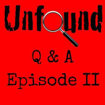 Q & A Episode II