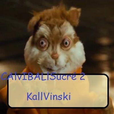 Calvinball Sucré #2 - KallVinski