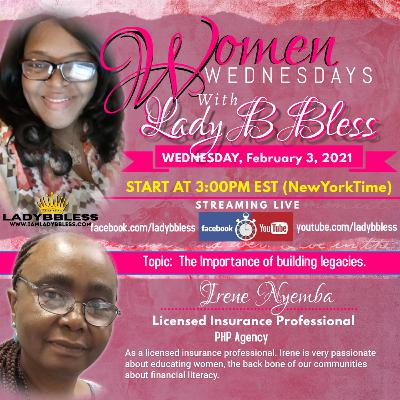 #21 February 3, 2021 (Irene Nyemba) Women Wednesdays with Lady B Bless