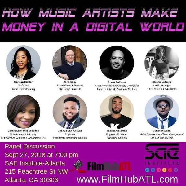 Film Hub ATL - How music artists make money in a digital world