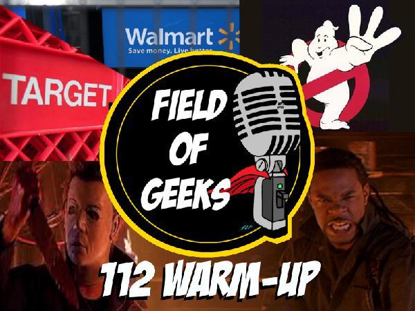 Field of Geeks: 112 WARM-UP