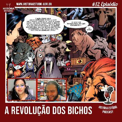 #12 - Revolução dos Bichos