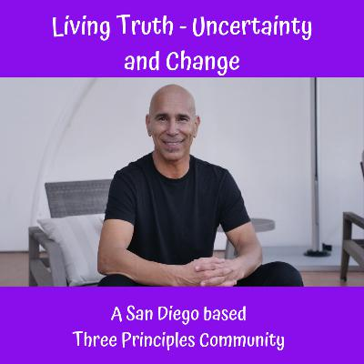 Living Truth - Uncertainty and Change