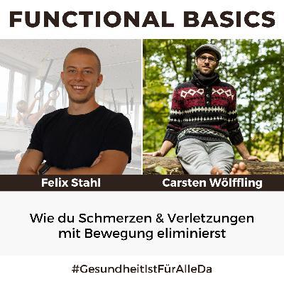 #189 Wie du Schmerzen & Verletzungen mit Bewegung eliminierst mit Felix Stahl & Carsten Wölffling #GesundheitIstFürAlleDa