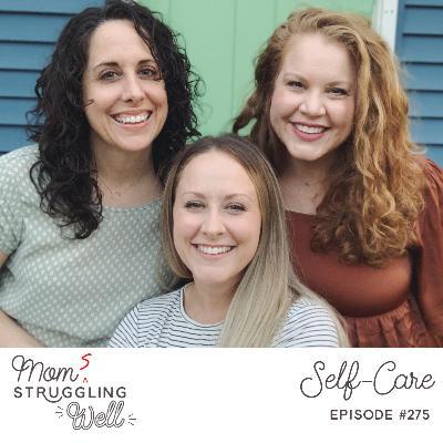 #275: Self-Care