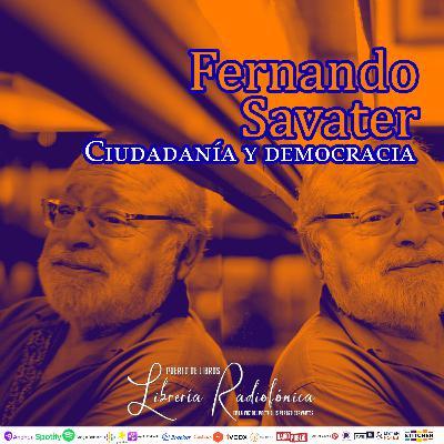 #221: Fernando Savater. Ciudadanía y democracia