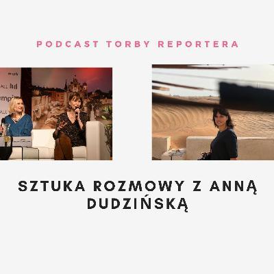 Sztuka Rozmowy- z Anną Dudzińską