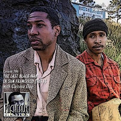 The Last Black Man in San Francisco (2019) with Clairesa Clay