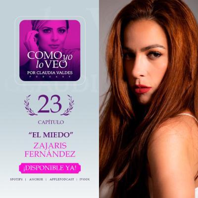 """T1 C23 """"El Miedo"""" invitada Zajaris Fernández"""