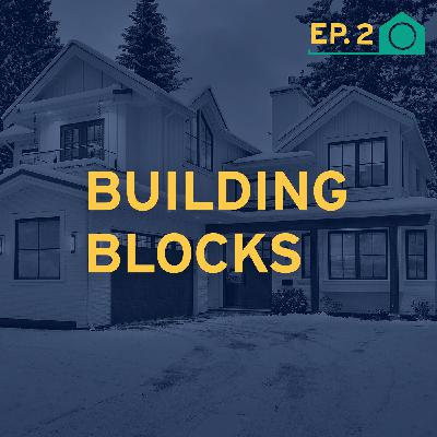 Building Blocks: Finding the Builder Right for You and Your Project