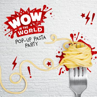 Pop-Up Pasta Party