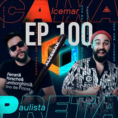 Ep. 100 - Especial motivacional do Paulista e gaiolinha de tico