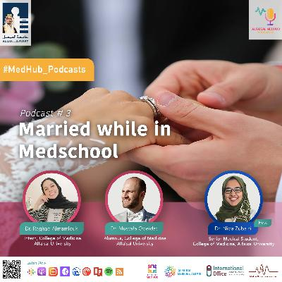 Married while in Medschool - Dr. Raghad Almamlouk and Dr. Mustafa Obeidat