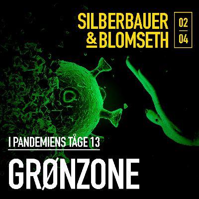 Special: Grønzone (I pandemiens tåge 13)
