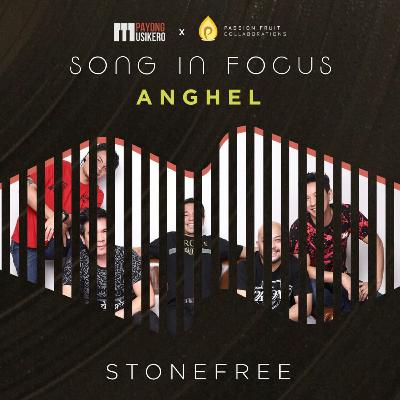 Song #19: Anghel by Stonefree (The Story Behind with Miro Valera)