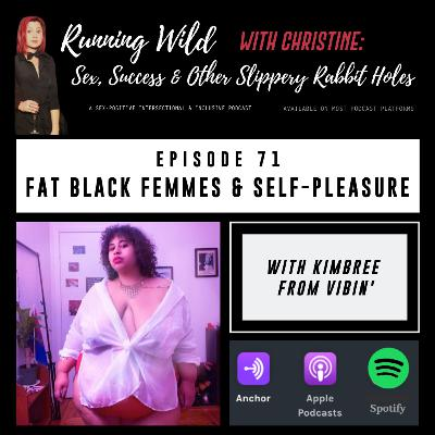 Ep 71: Fat Black Femmes & Self-Pleasure