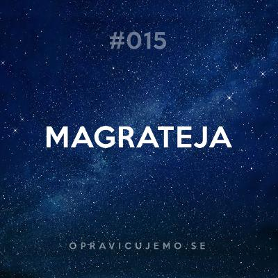 015: Magrateja