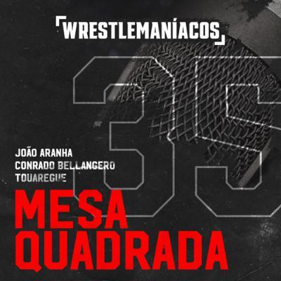 Mesa Quadrada #35 - IMPACT Hard To Kill 2021