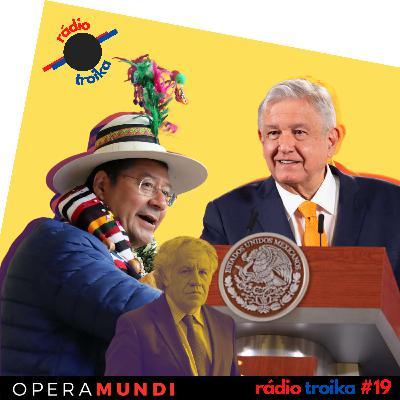#19 - Chega de intervenções: México e Bolívia querem substituir OEA