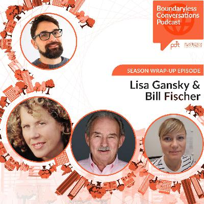 A Beacon for Future Explorations - Wrapping up Season 1 with Bill Fischer and Lisa Gansky