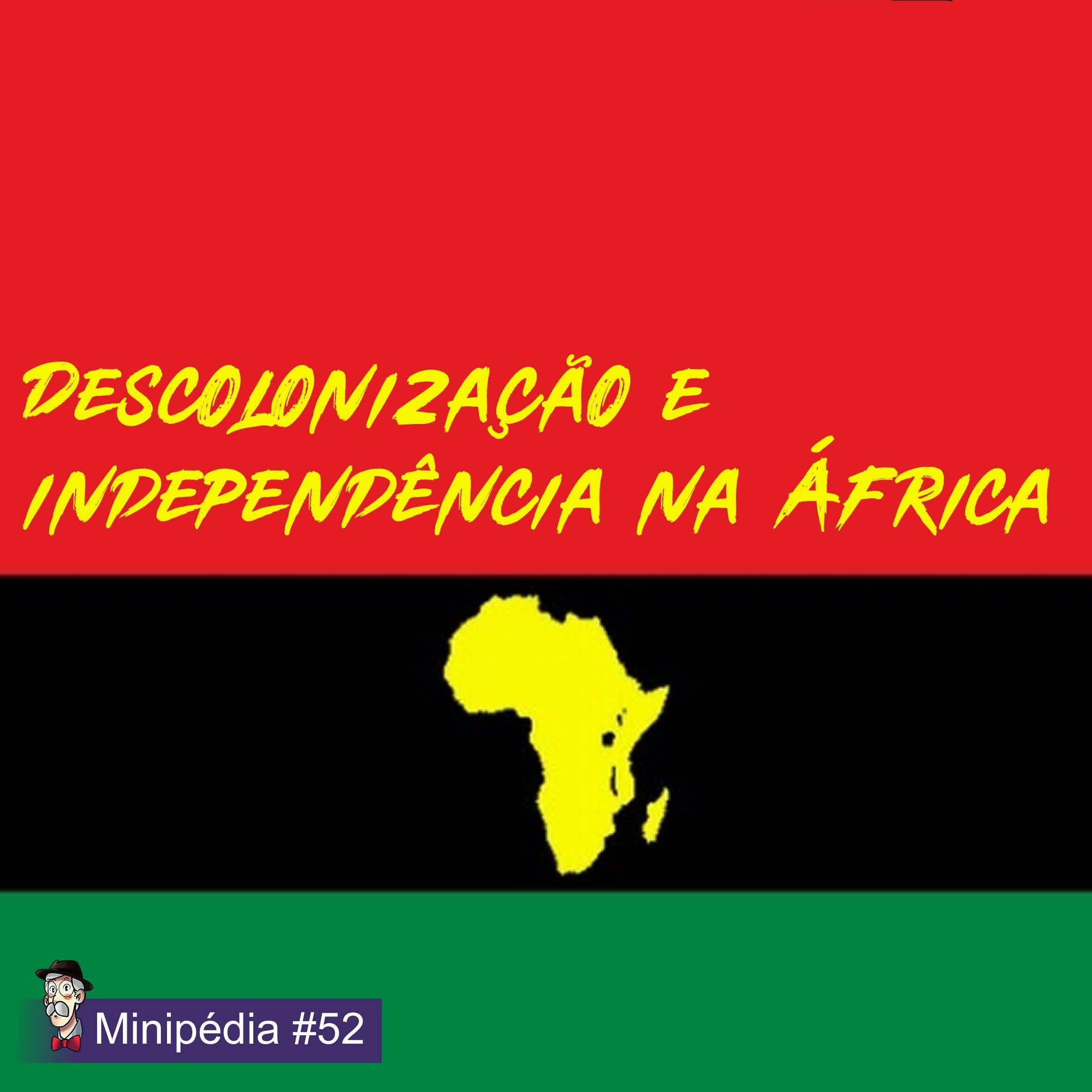 [Minipédia] A descolonização da África