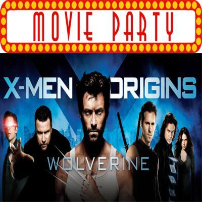 TPZP –MOVIE PARTY: X-Men: Origins: Wolverine