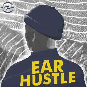 A Message from Ear Hustle