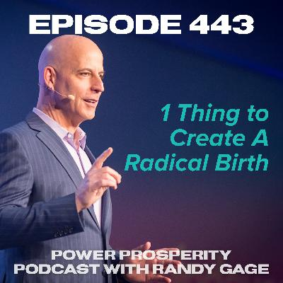 Episode 443: 1 Thing to Create A Radical Birth