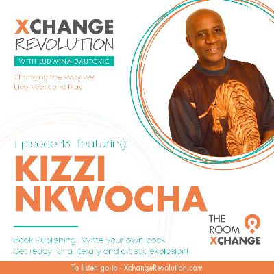Kizzi Nkwocha - Get Ready for a Literary and Artistic Explosion